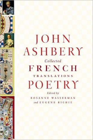 ASHBERY Collected French Poetry