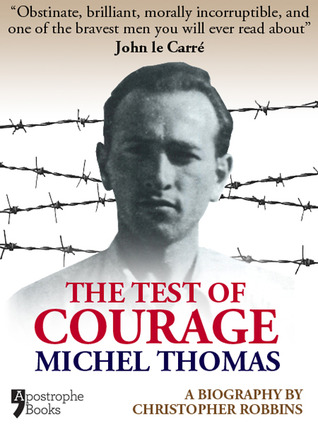 Michel Thomas The Test of Courage