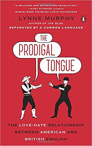 The Progigal Tongue (Lynne Murphy)