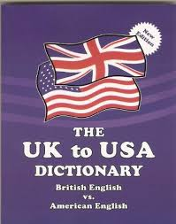 UK to USA Dictionary (Claudine Dervaes)