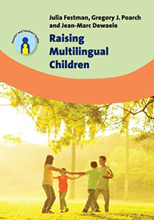 Raising Multilngual Children