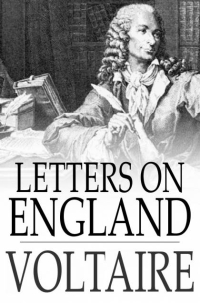 Voltaire - letters on England