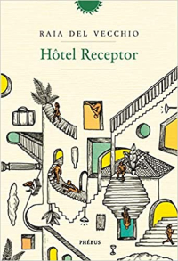 Raia - Hotel Receptor book cover